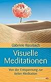 Visuelle Meditation