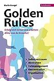 Golden Rules - Wie organisiere ich mich selbst