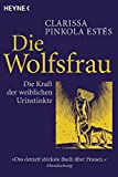 Die Wolfsfrau - die Kraft weiblicher Urinstinkte