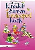 Das Kindergarten Kreisspielebuch