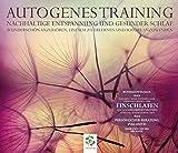 Autogenes Training, Entspannung und gesunder Schlaf