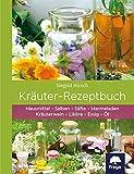 Kräuter Rezeptbuch, Herstellung von wirksamen Hausmitteln