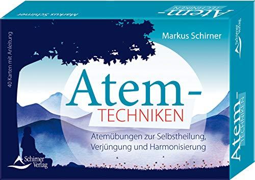 Atemtechniken- Atemübungen zur Selbstheilung, Verjüngung und Harmonisierung: - 40 Karten mit Anleitung