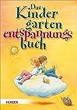 Das Kindergarten-Entspannungsbuch, Erfahrung und Wahrnehmung