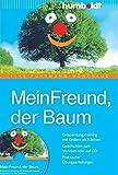 Mein Freund der Baum, Buch mit Audio CD, Entspannungstraining für Kinder ab 5 Jahren