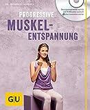 Progressive Muskelentspannung (mit CD)
