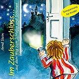 Im Zauberschloß - Auf dem Weg zum Schlafen und Träumen