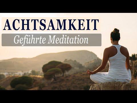 Geführte Meditation Achtsamkeit ∙ Innere Ruhe ∙ Ausgeglichenheit ∙ Zufriedenheit - gut für Anfänger