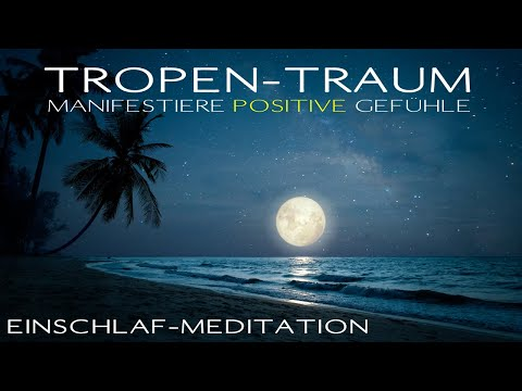 Manifestiere positive Gefühle mit der NLP-Ankertechnik | Einschlaf-Meditation
